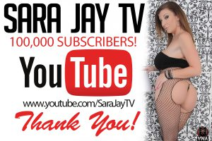 Sara Jay reaches 100,000 YouTube Subscribers